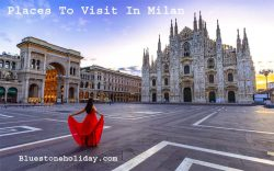 Photo of Places To Visit In Milan | The Ultimate Guide To Milan Italy