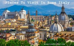 Photo of Places To Visit In Rome Italy – What Places To Visit In Rome City