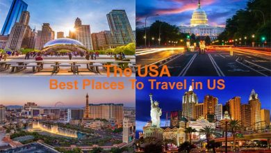 Photo of Best Places to Travel in US Best Vacation Spots, Activities And More