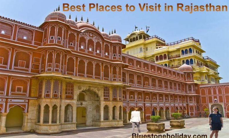 Best Places to Visit in Rajasthan, India in Winter, Summer